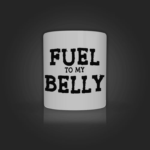 INLINE4 Fuel to my belly Mug